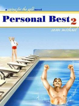 Personal Best II [A Going for the Gold Novel]