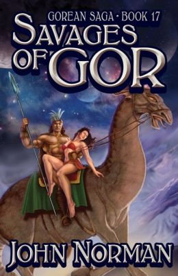 Savages of Gor (Gor Series #17)