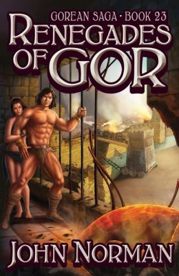 Renegades of Gor (Gor Series #23)