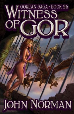 Witness of Gor (Gor Series #26)