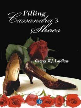 Filling Cassandra's Shoes