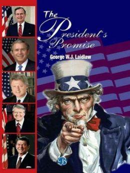 The President's Promise
