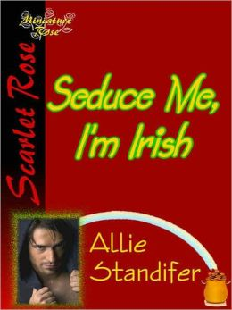Seduce Me, I'm Irish
