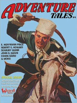 Adventure Tales #4 [Special classic 'Weird Tales' Authors Issue]