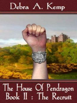 The Recruit [House of Pendragon Series Book 2]