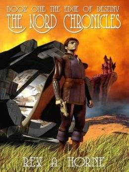 The Edge of Destiny [The Nord Chronicles Book 1]