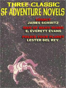 Three Classic Science Fiction Adventure Novels