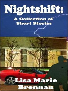 Nightshift: A Collection of Short Stories