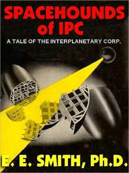 Spacehounds of IPC: The Classic Romantic Space Opera