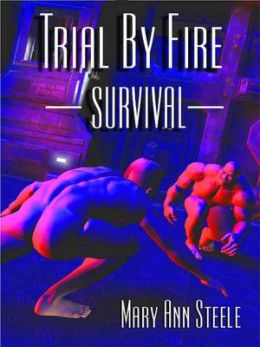 Trial By Fire: Survival