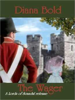The Wager [Lords of Scandal Book 1]