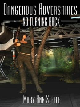 No Turning Back [Dangerous Adversaries Book 2]