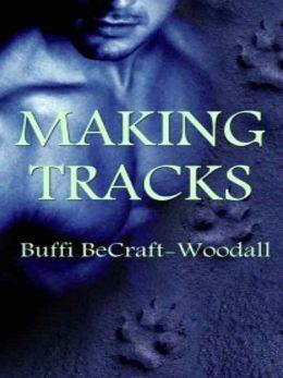Making Tracks [Blue-Collar Werewolf Series Book 3]