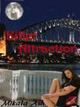 Killer Attraction