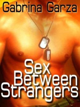 Sex Between Strangers