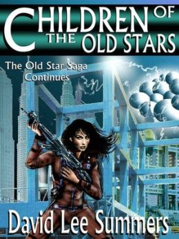 Children of the Old Star (Book 2 Old Star New Earth series)