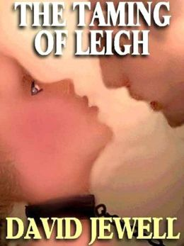 The Taming of Leigh