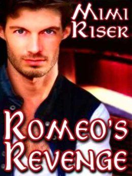 Romeo's Revenge [Reunion Series Book 1]