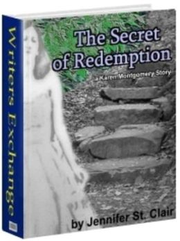 The Secret of Redemption [Karen Montgomery Series Book 2]