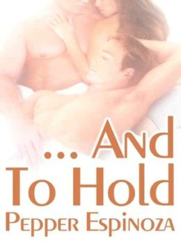 And To Hold