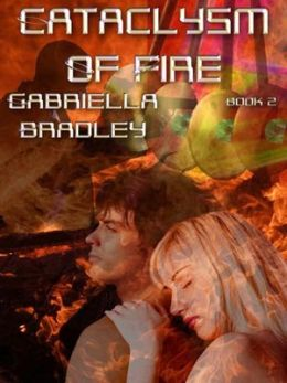 Cataclysm of Fire [Minharian Chronicles Book 2]