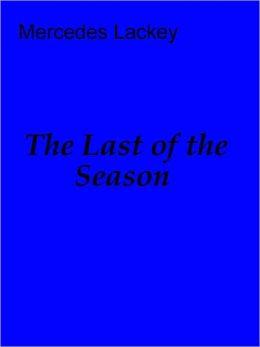 The Last of the Season