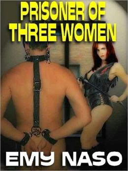 Prisoner of Three Women