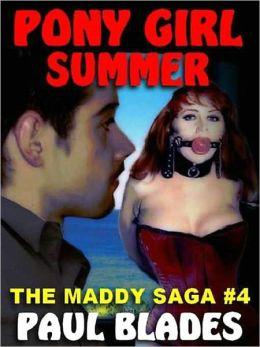 Pony Girl Summer [The Maddy Saga Book 4]