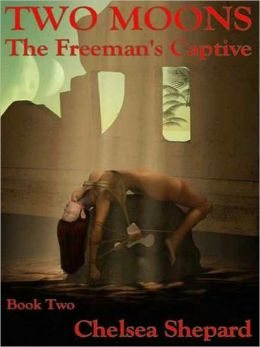 The Freeman's Captive [Two Moons #2]