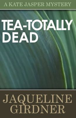 Tea-Totally Dead