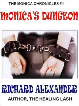 Monica's Dungeon [The Monica Chronicles #1]