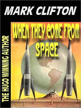 When They Come from Space [The Hilarious Misadventures of Ralph Kennedy Book 2]