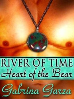 River of Time: Heart of the Bear
