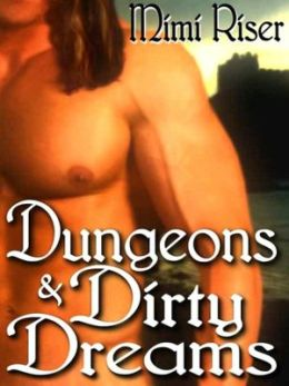 Dungeons and Dirty Dreams