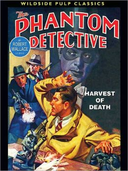 The Phantom Detective: Harvest of Death