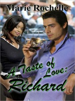 A Taste of Love: Richard