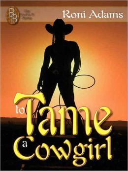 To Tame a Cowgirl: Sara
