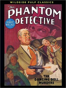 The Phantom Detective: The Dancing Doll Murders
