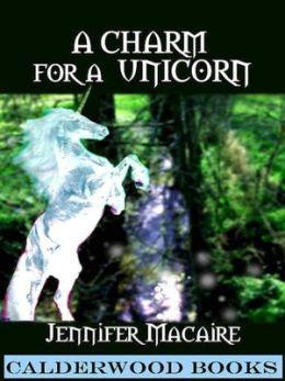 A Charm for a Unicorn