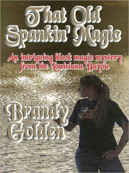 That Old Spankin' Magic