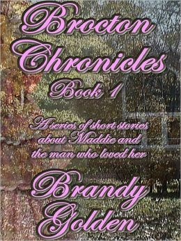 Brocton Chronicles I