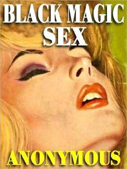 Black Magic Sex: The 1960s Classic