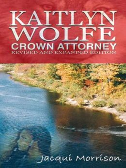 Kaitlyn Wolfe: Crown Attorney