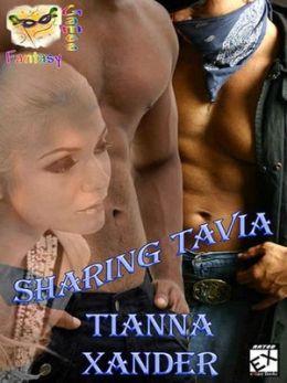 Sharing Tavia