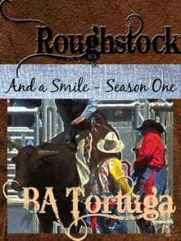 Roughstock: And a Smile--Season One