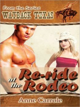 Re-Ride At The Rodeo [Wayback Texas Series]