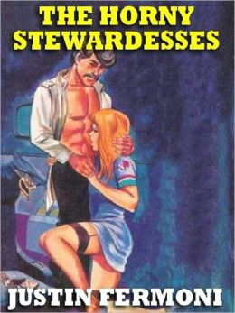 The Horny Stewardesses: The 1960's Classic
