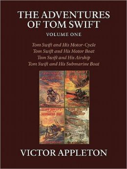 The Adventures of Tom Swift, Vol 1