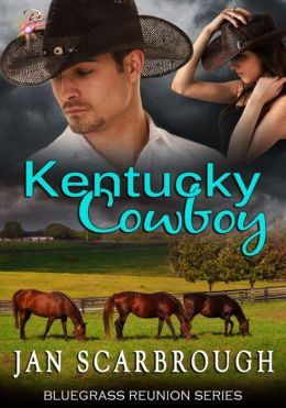Kentucky Cowboy [Bluegrass Reunion Series Book One]