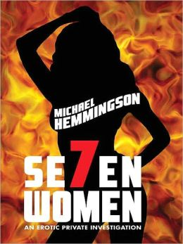 Seven Women: An Erotic Private Investigation